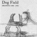若林奮 Dog Field DRAWING 1980-1992の画像